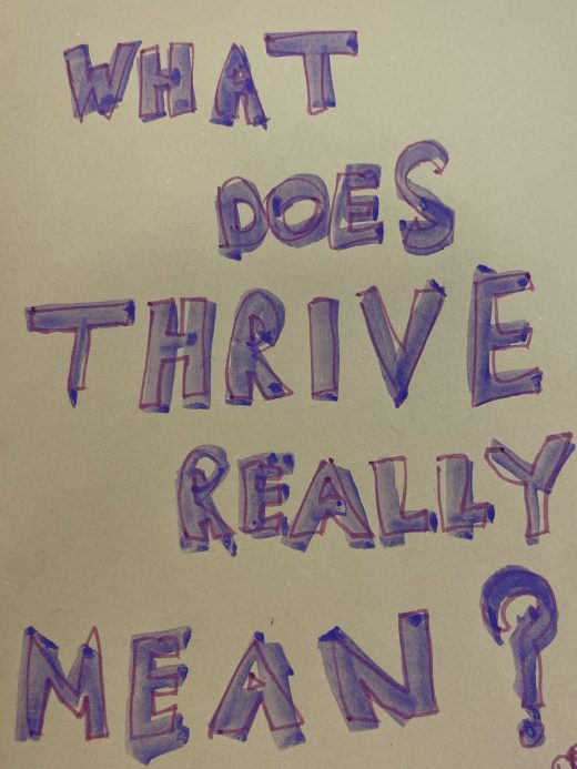 Thrive?